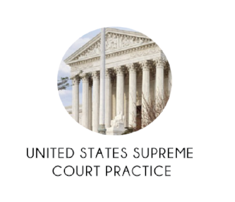 UNITED STATES SUPREME COURT PRACTICE
