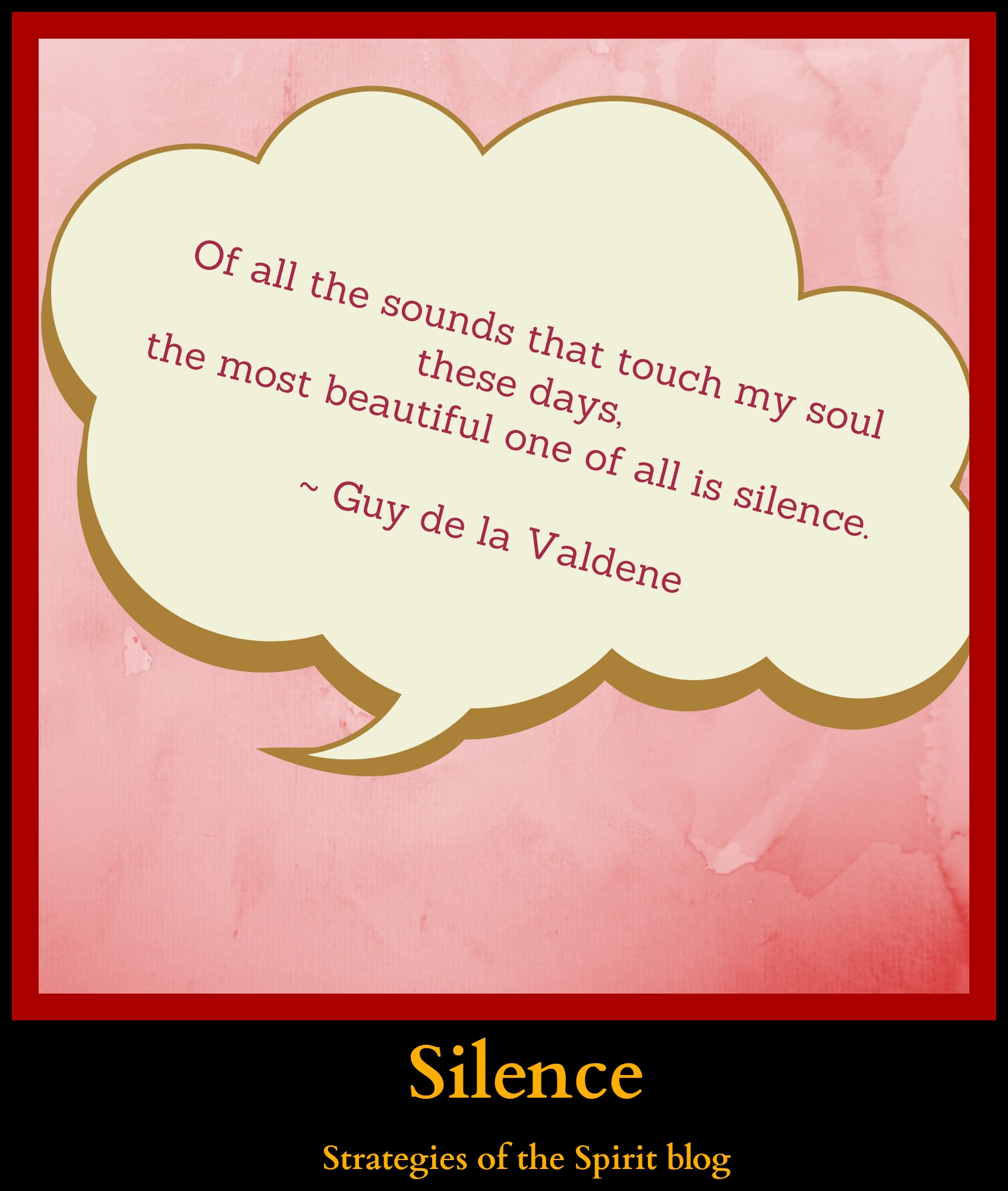silence quotes, strategies of the spirit