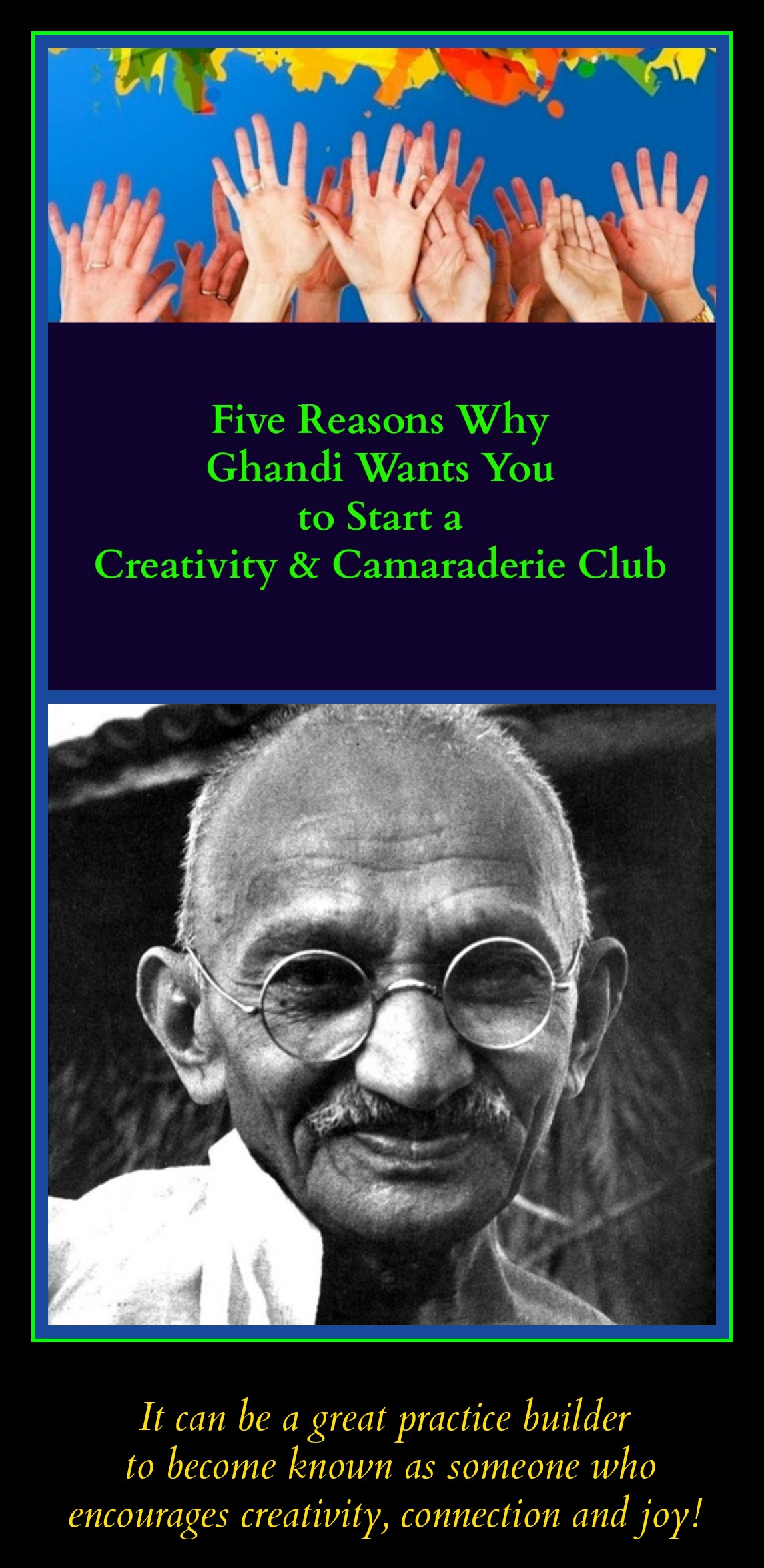 positive psychology, Ghandi, practice what you preach, strategy of the spirit, strategies of the spirit