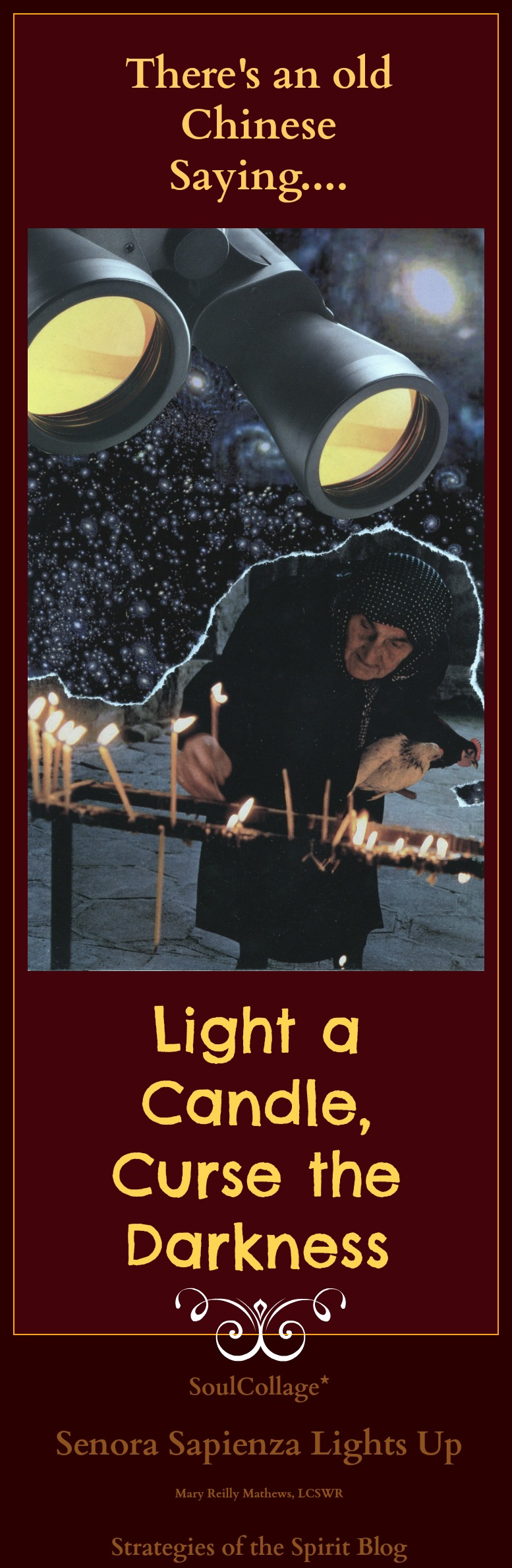 old sayings, light a candle, winter solstice celbratiions, proverbs, wisdom sayings, wise sayings