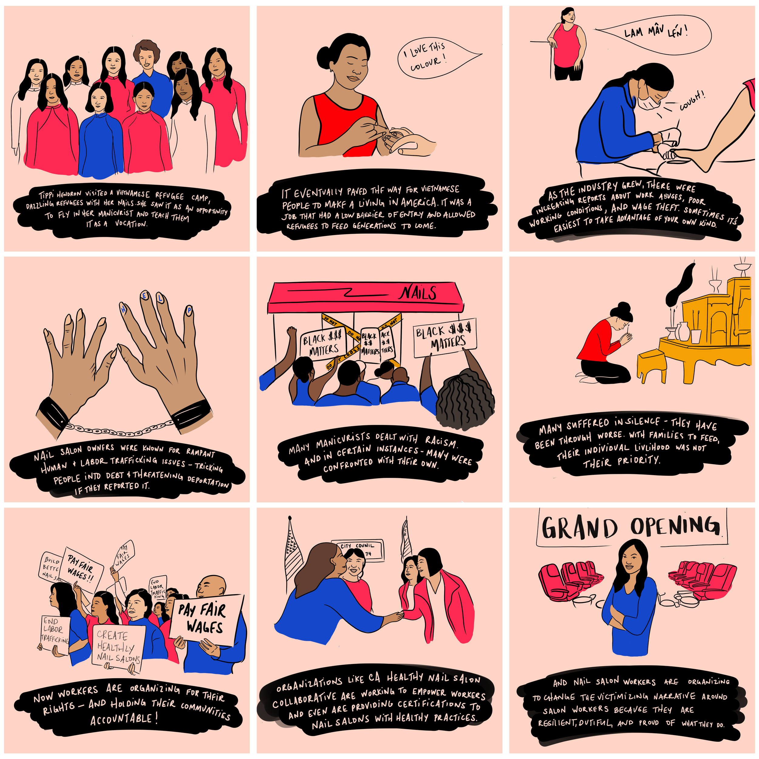 - The winner of our art contest is Natalie Bui.Vietnamese Americans in the nail salon industry' I hope that this illustration series captures the plight of the nail salon industry. I wanted to highlight the sacrifices they go through, the issues they face, their unwavering resiliency, and their strong pride without victimizing them further like how mainstream media does. I also indicate how sometimes it's easy to take advantage of the communities you know best so that means we must call it out for what it is and hold them accountable.