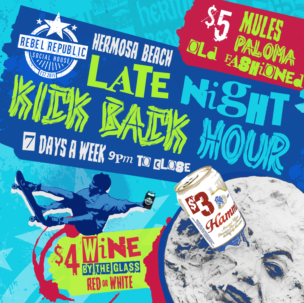 Late Night Kick Back Hour - 7 DAYS A WEEK | 9PM TO CLOSE$3 HAMM'S BEER$4 WINE BY THE GLASS | Red or White$5 MULES | PALOMA | OLD FASHIONEDAvailable ONLY at Hermosa Location73 Pier Ave | Hermosa Beach | 424-348-0800
