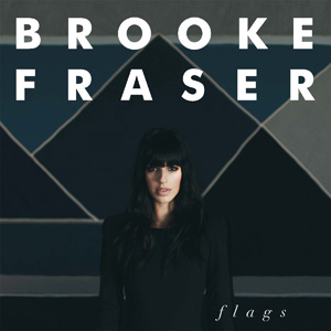 Brooke Fraser Flags cover.jpg