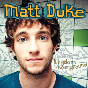 Matt-Duke-Kingdom-Underground-Deluxe-Version.jpg