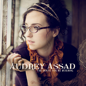 Audrey-Assad-The-House-Youre-Building.jpg