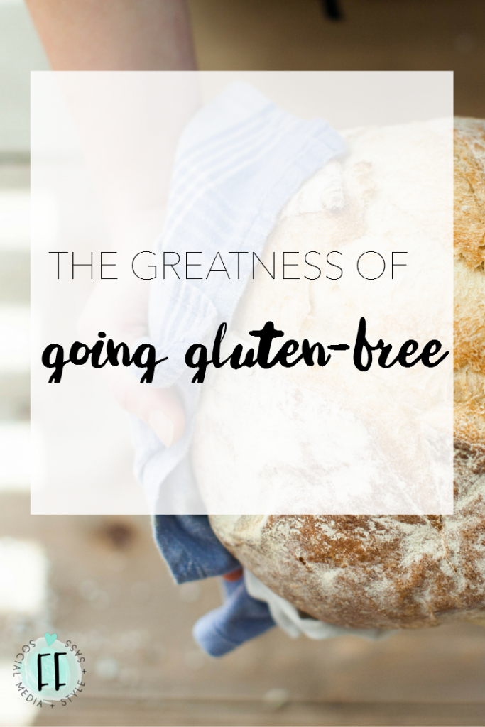 The Greatness of Going Gluten-Free