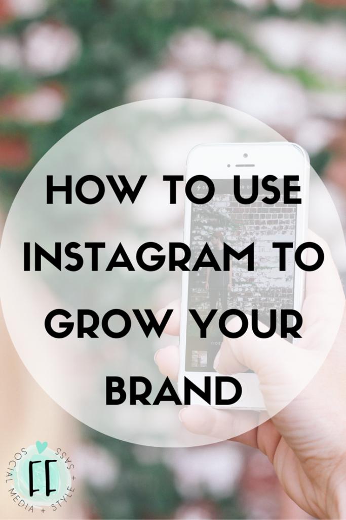 Grow Your Brand with Instagram