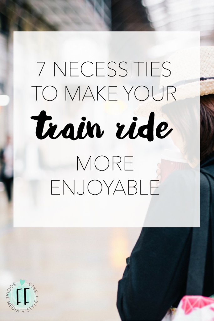 7 Necessities to Make Your Train Ride More Enjoyable