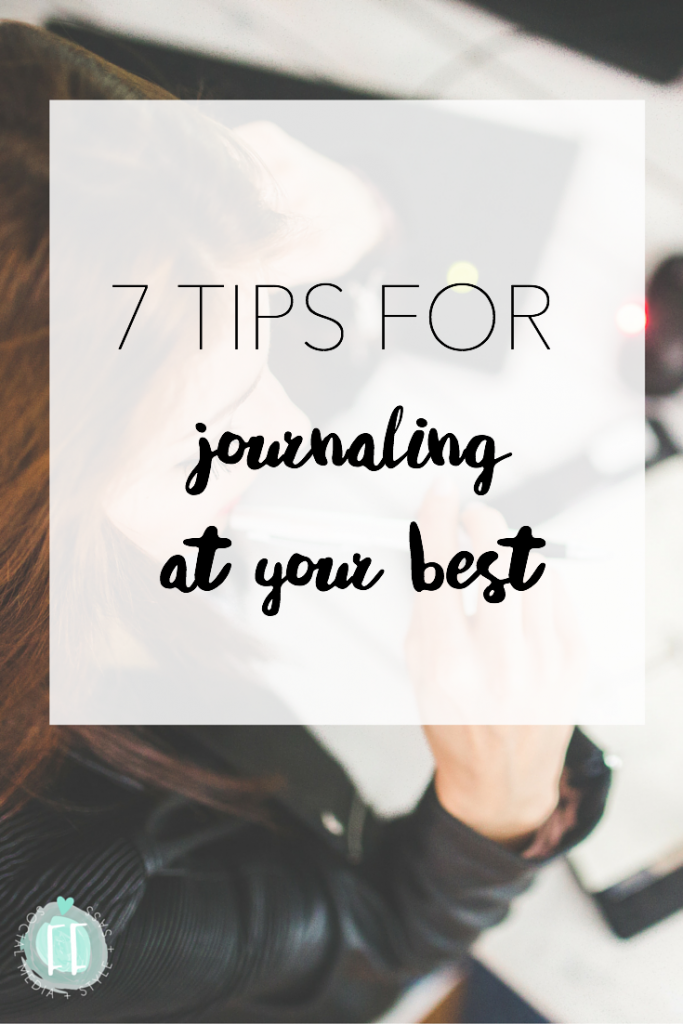 7 Tips for Journaling