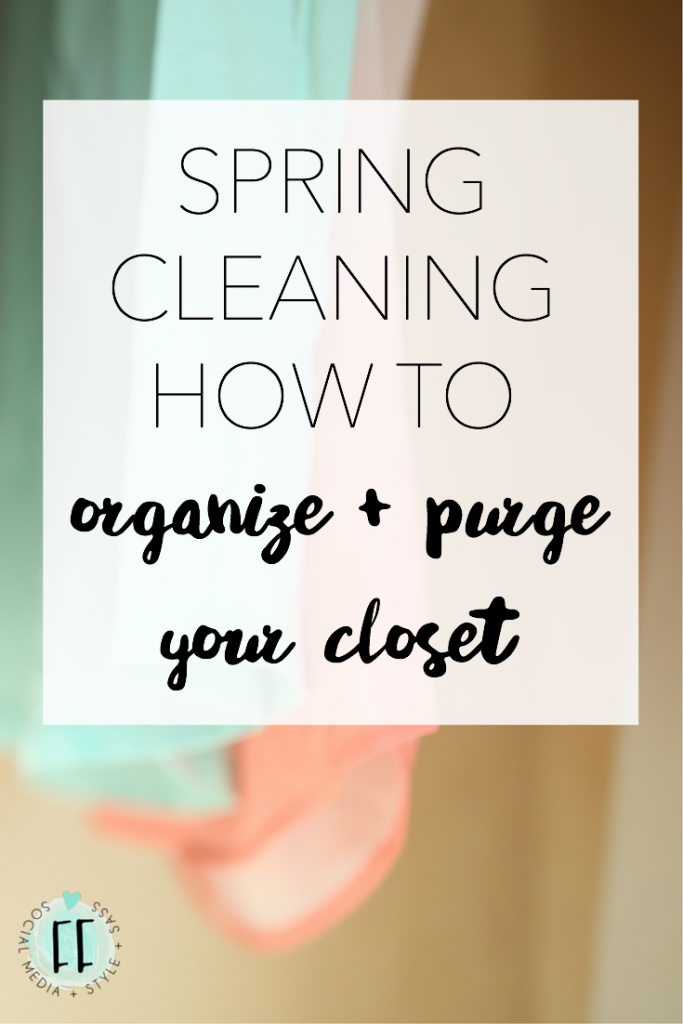 Organize and Purge Your Closet for Spring
