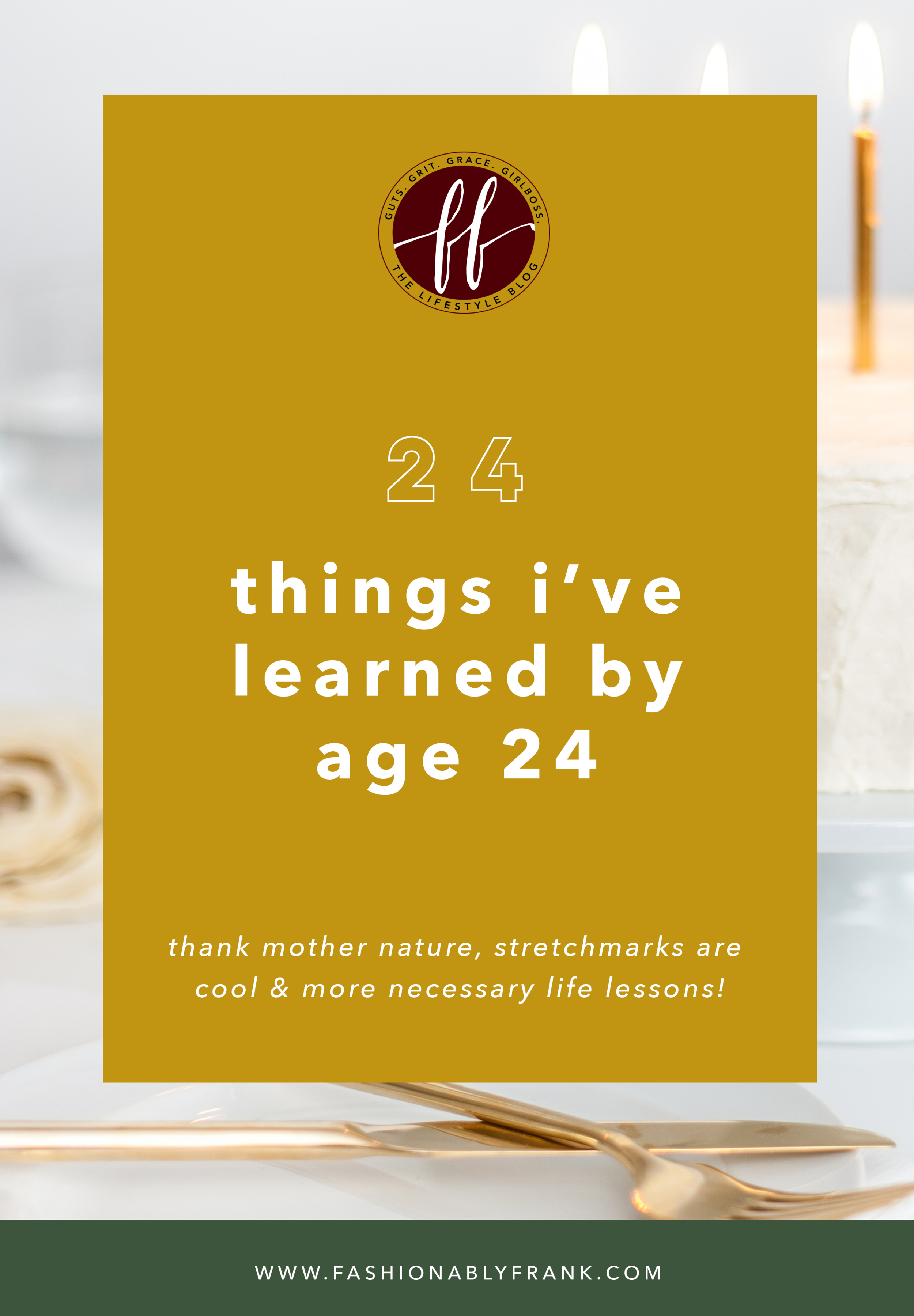 24 Things I Learned by Age 24