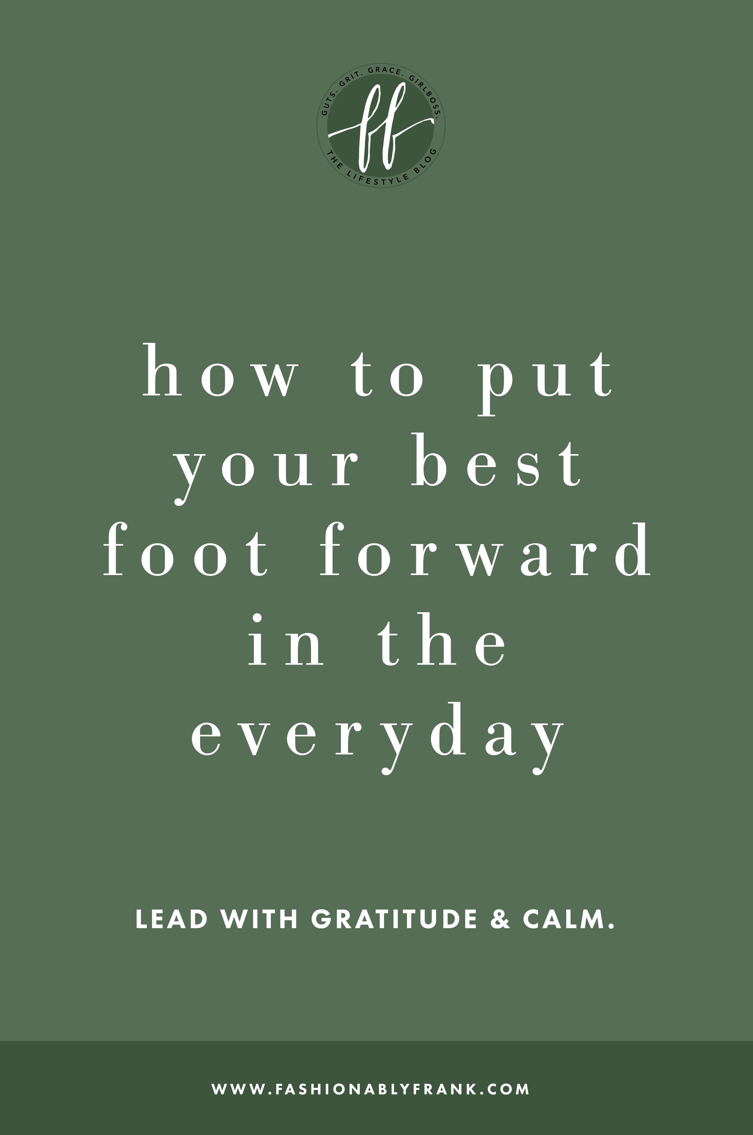 How to Put Your Best Foot Forward
