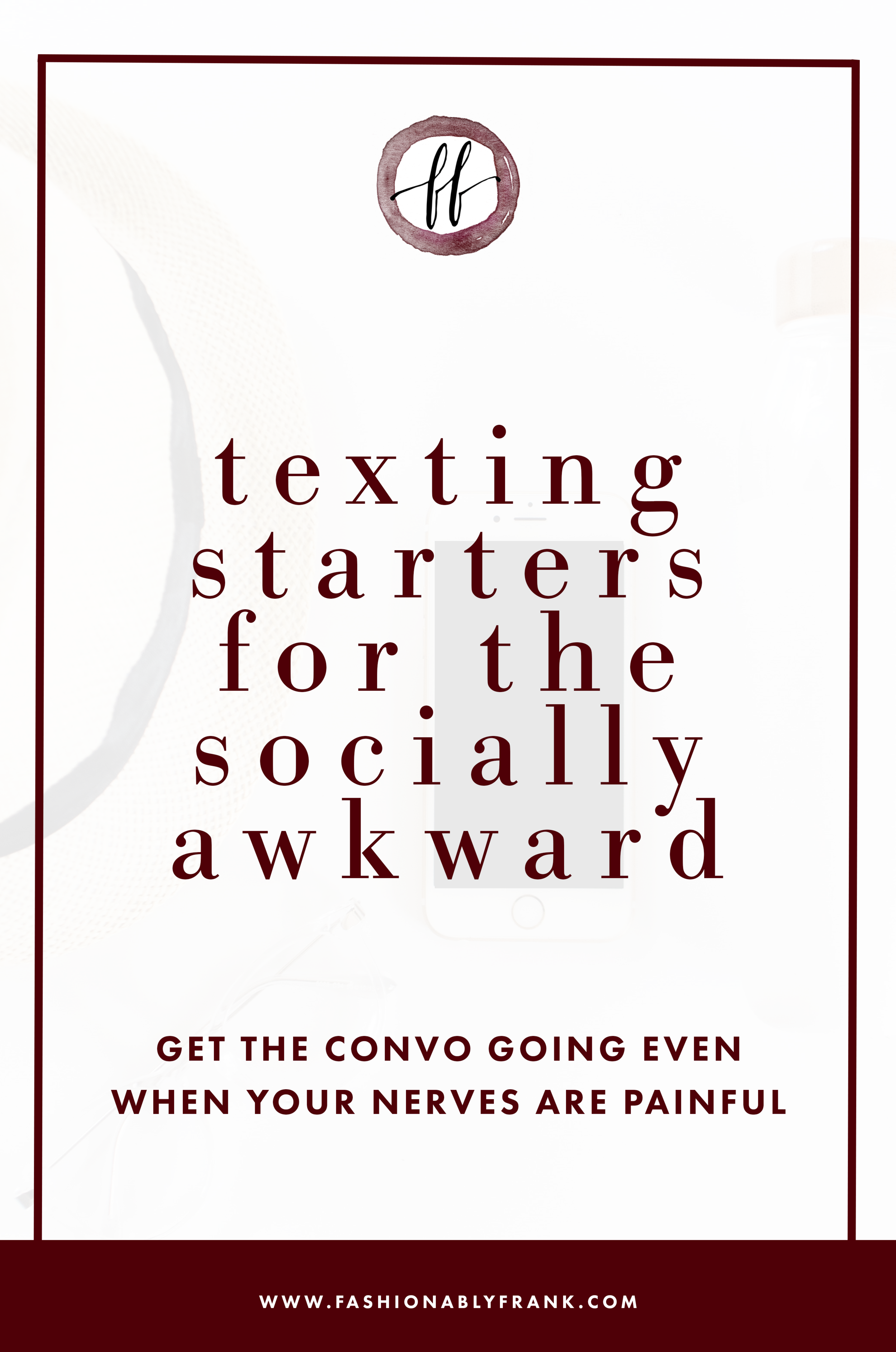 Texting Starters for the Socially Awkward