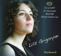 Lilit Grigoryan, piano - D. Scarlatti: Sonata in D Major, K29 / L461D. Scarlatti: Sonata in B Minor K87 / L33R. Schumann: Sonata no. 1 in F-sharp Minor, op. 11B. Bartok: Sonata Sz 80A. Khachaturian: Dance from Ballet Gayaneh