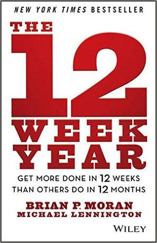 Brian P. Morgan's  The 12 Week Year