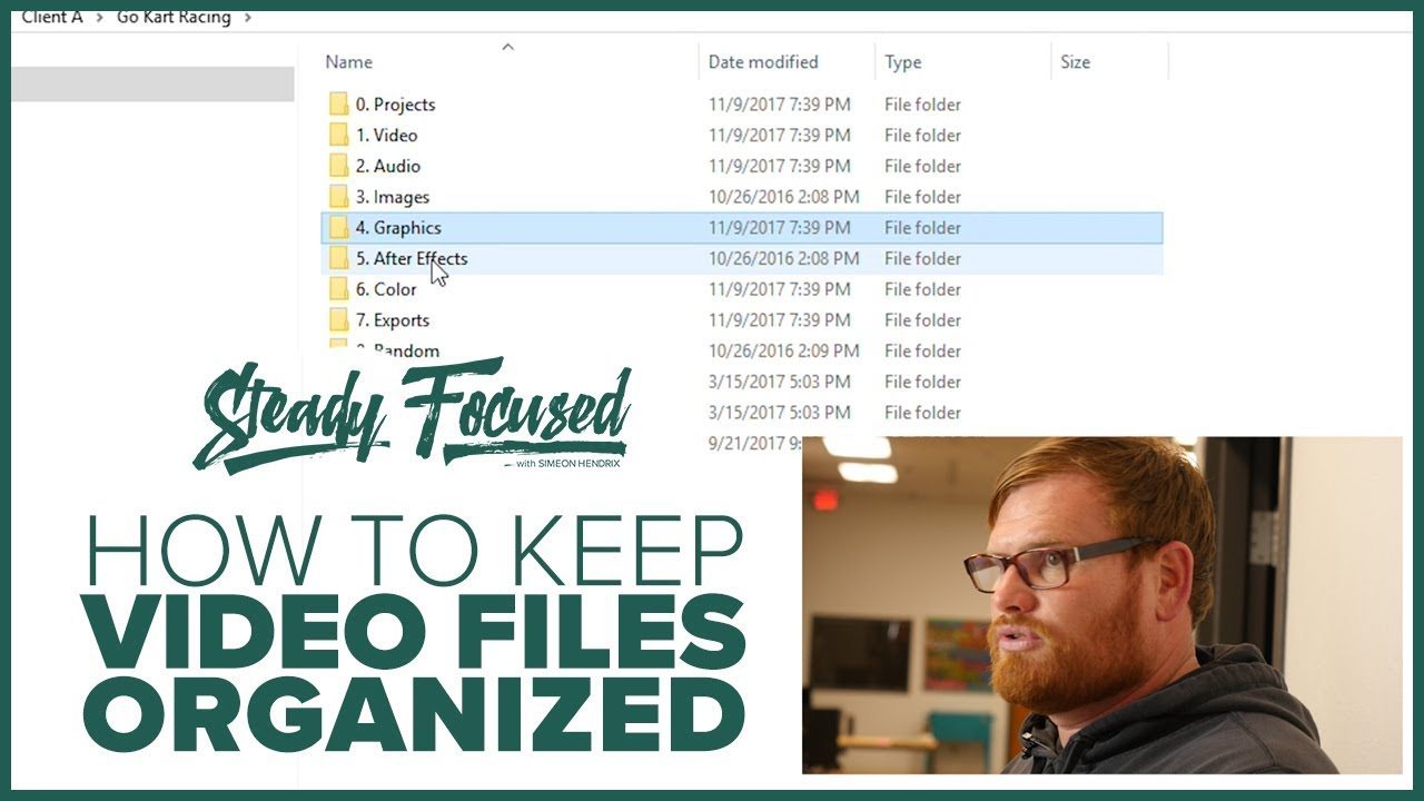 How to Organize Your Video Files - Steady Focused EP 044