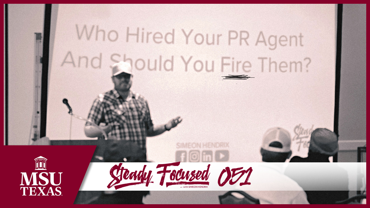 Who Hired Your PR Agent and Should You Fire Them - MSU Texas Speech - Simeon Hendrix