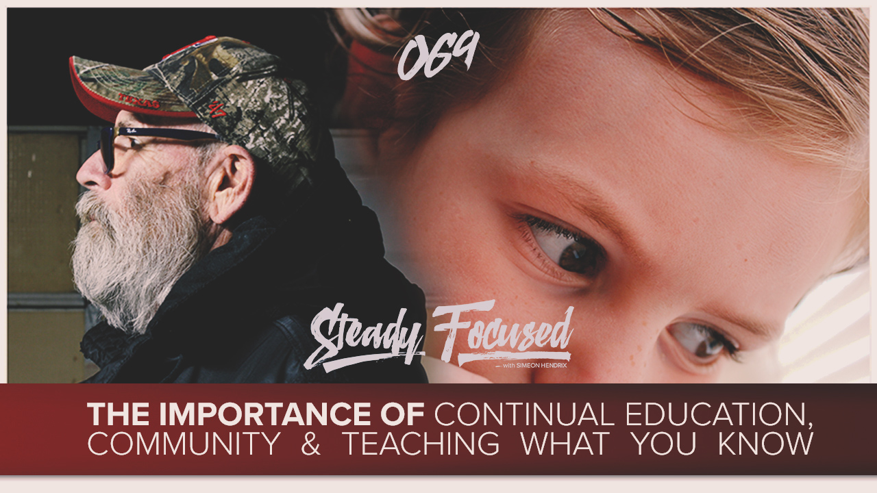 steady-focused-the-importance-continual-education-teaching-what-you-know