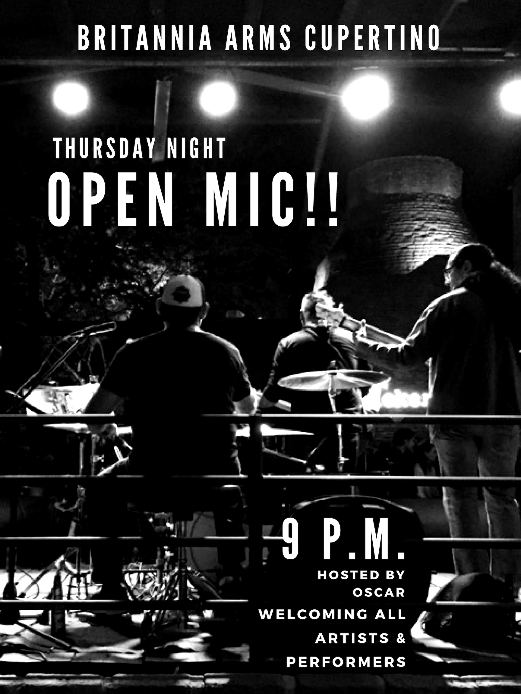 Join us  Every Thursday  for  Open Mic Night  at  9PM , hosted by the amazing Oscar! The Britannia Arms Cupertino offers its stage to singers, musicians, comics and performers of all ages!