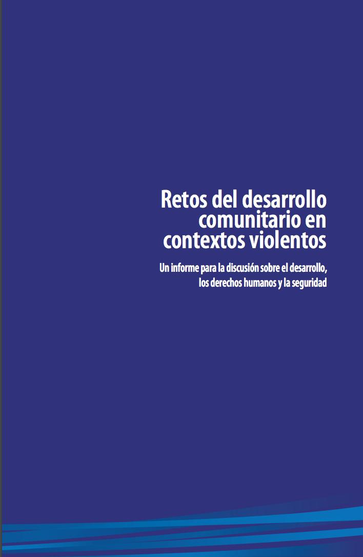 Retos del desarrollo comunitario en contextos violentos