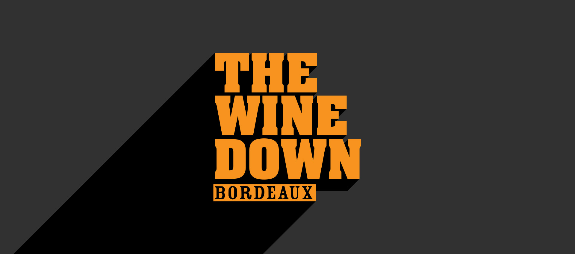 Bordeaux: The Wine Down