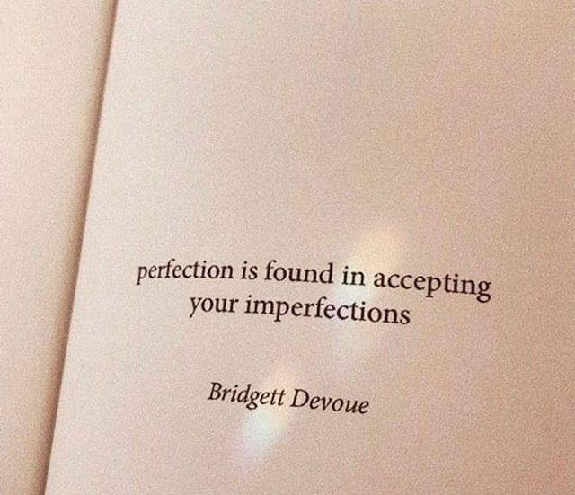 I hope you believe this wholeheartedly. God don't make no mistakes, you are beautiful just the way you are. Always make sure your outside reflects what's down on the inside. Stay imperfectly perfect ✨