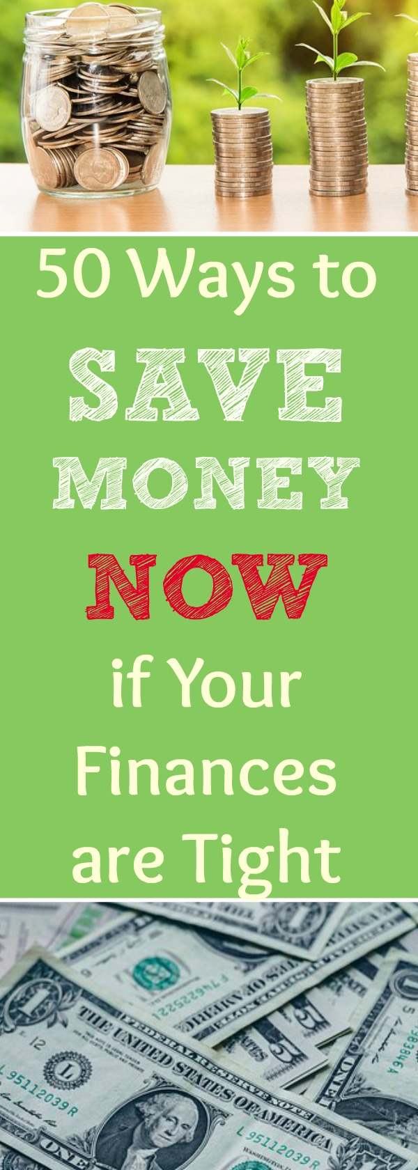 We all go through through seasons in our life. If you are in a tight financial situation, I've got 50 money saving ideas you can do right now to help your finances improve. Save money while living well. How to save money in all kinds of creative ways!
