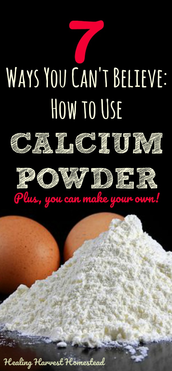 Have you ever wondered about how you should use calcium powder? Calcium is a very important dietary supplement, absolutely. But did you know there are many other ways to use calcium powder besides nourishing your body? Find out how you can use calcium powder, homemade or not, around your home, garden, and beauty routine. #howtouse #calciumpowder #calcium #benefitsof #usesfor #healingharvesthomestead