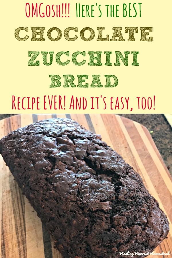 MMM...The zucchini harvest is in! Here's a recipe for the best Chocolate Zucchini bread you'll ever make. Pictures and directions make this EASY. Plus--it's healthy! Chocolate and zucchini pair up to create a moist and delicious quick bread for snacks and serving at that special meal for dessert. #dessertbread #zucchini #zucchinibread #chocolate #chocolatebread #zucchinichocolate #quickbread #snackbread #sweetbread #bread