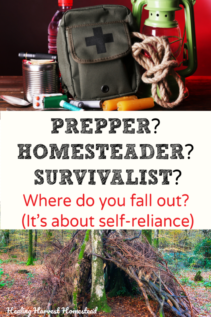 What is the difference between a homesteader? A prepper? And a survivalist? Some people lump them all in one category, and there are certainly overlaps. In fact, self-reliance is a definite theme for all of them. Find out the differences and where do you fall out? Which are you? #prepper #preparedness #emergency #self-reliance #homesteader #survivalist #healingharvesthomestead