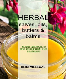 Learn all about  how to make your own natural salves, body oils, and balms using herbs and essential oils in this eBook!.  This complete guide tells all, plus includes many medicinal and skin care recipes & remedies!