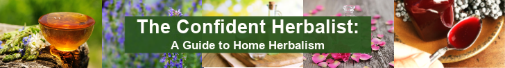 Want to learn home herbalism and keep your family healthy….naturally? With confidence and lots of student support? Take a look at  The Confident Herbalist: A Guide to Home Herbalism ….and stock your own herbal apothecary quickly, effectively, and best: with confidence.