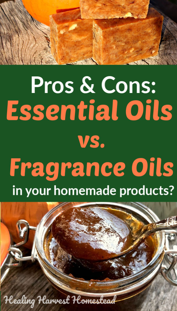 Have you wondered which is better to use in your soap making and handmade body products—essential oils or fragrance oils? There are benefits and downsides to each kind of scent for your homemade products and gifts. Here is a rundown of the pros and cons of each fragrance type so you can make your best decision. #handmade #soap #skincare #naturalscent #essentialoil #naturalsoap #healingharvesthomestead