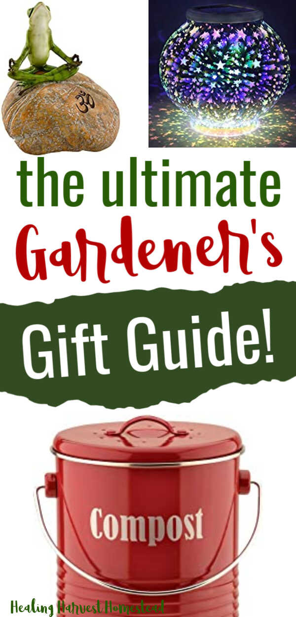 Are you wondering what kind of gift you can get the gardener in your life that they will LOVE? What kinds of things a gardener wants and needs? Well, here is a comprehensive list for you that covers EVERY THING that would make a great gift. for someone who loves to garden. With Mother's Day and Father's Day coming up, you should take a look at these ideas! #garden #gift #ideas #gardener #tips #suppies #healingharvesthomestead #formom #fordad