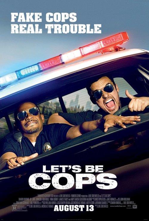 lets_be_cops.jpeg