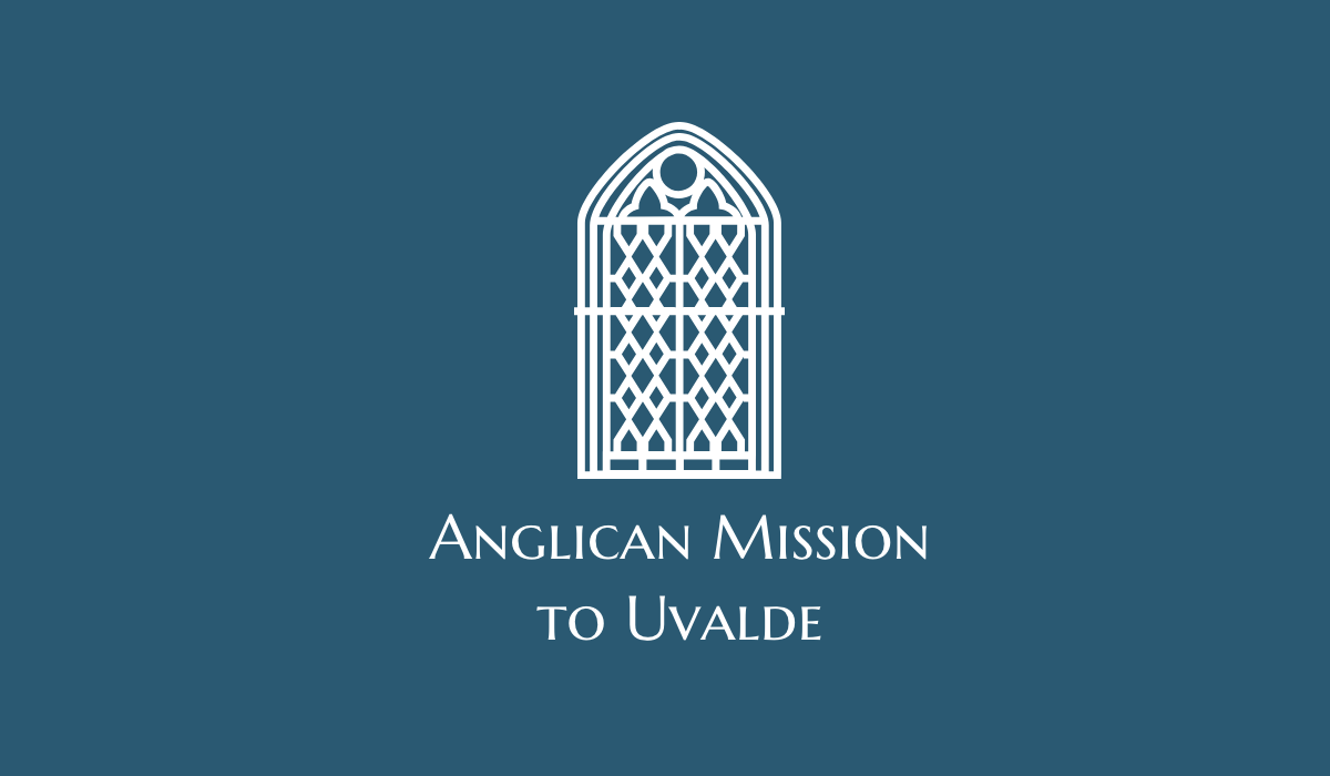 Anglican Mission to Uvalde, Texas