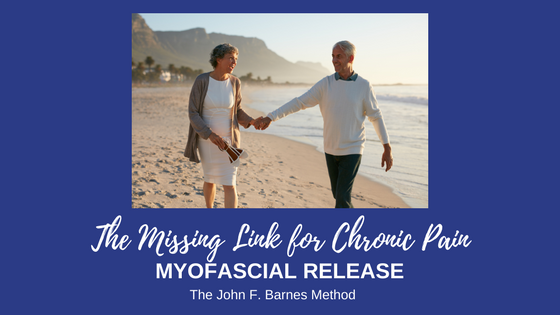 Myofascial Release Specialists (John F. Barnes Method)The Missing Link for Chronic Pain.png
