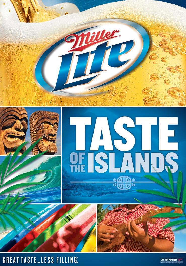 Miller Lite's first regional program on the islands