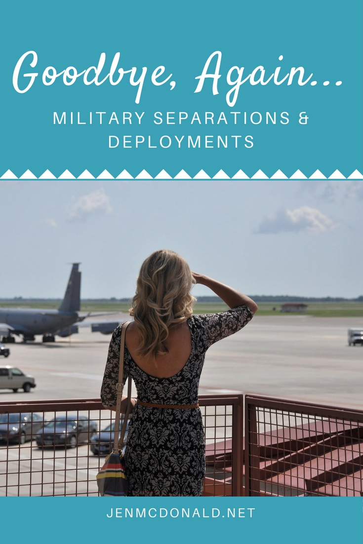 The constant goodbye of military separations and deployments.