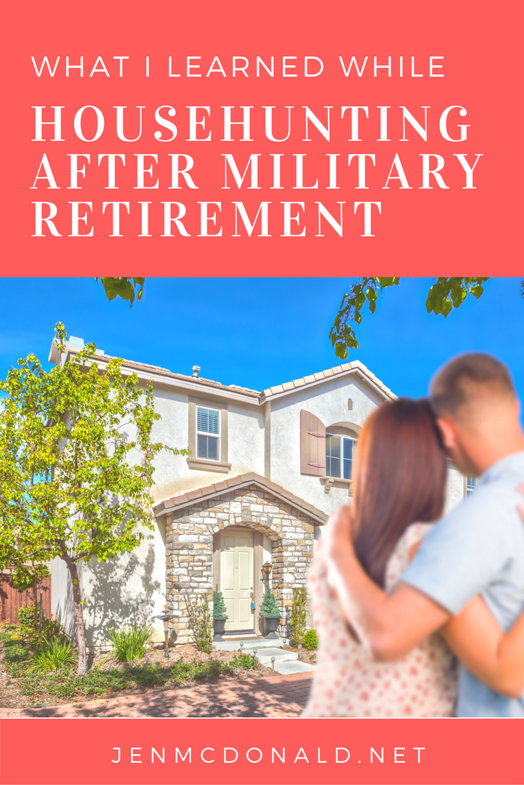 What I learned while househunting after military retirement.