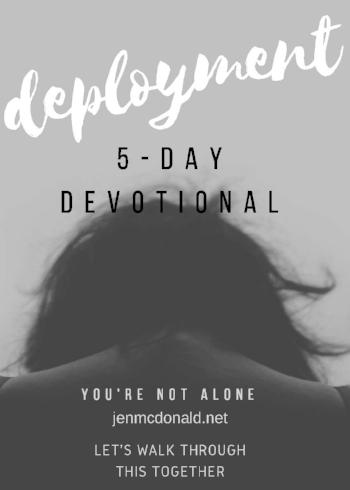 Deployment devotional