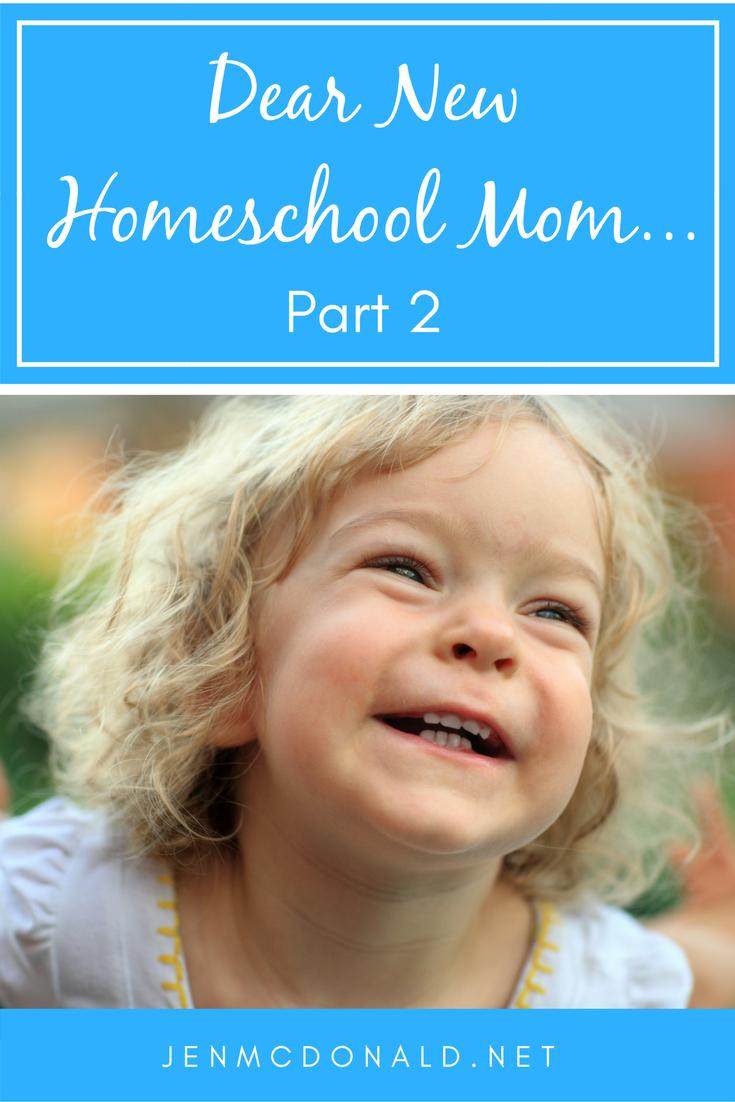 Dear New Homeschool Parent Part two