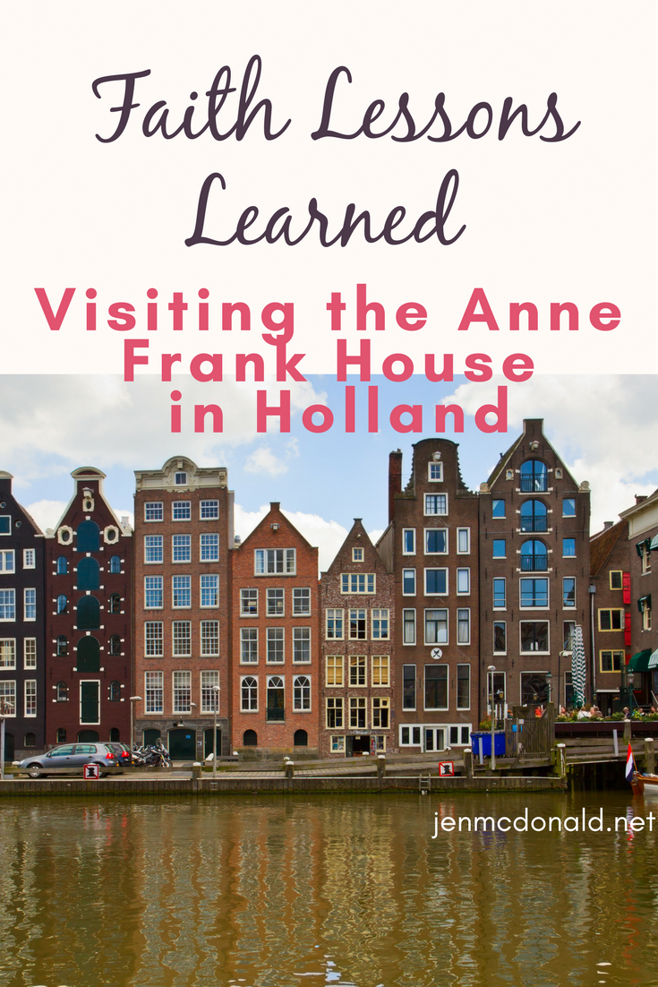 Lessons Learned from Visiting the Anne Frank House
