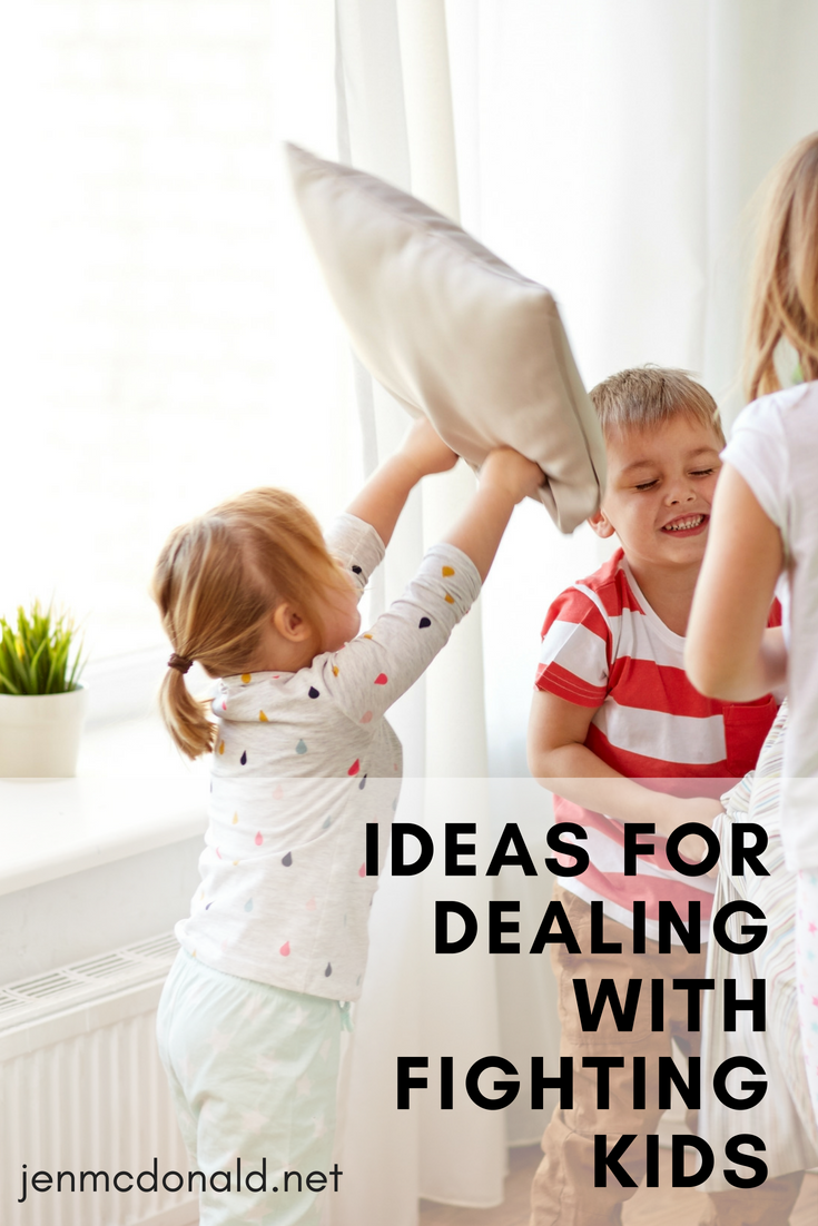 Ideas for Dealing with Fighting Kids