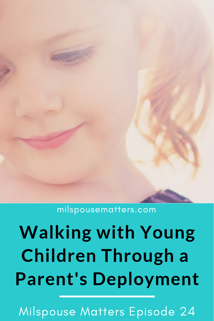 Walking with Young Children Through a Parent's Deployment