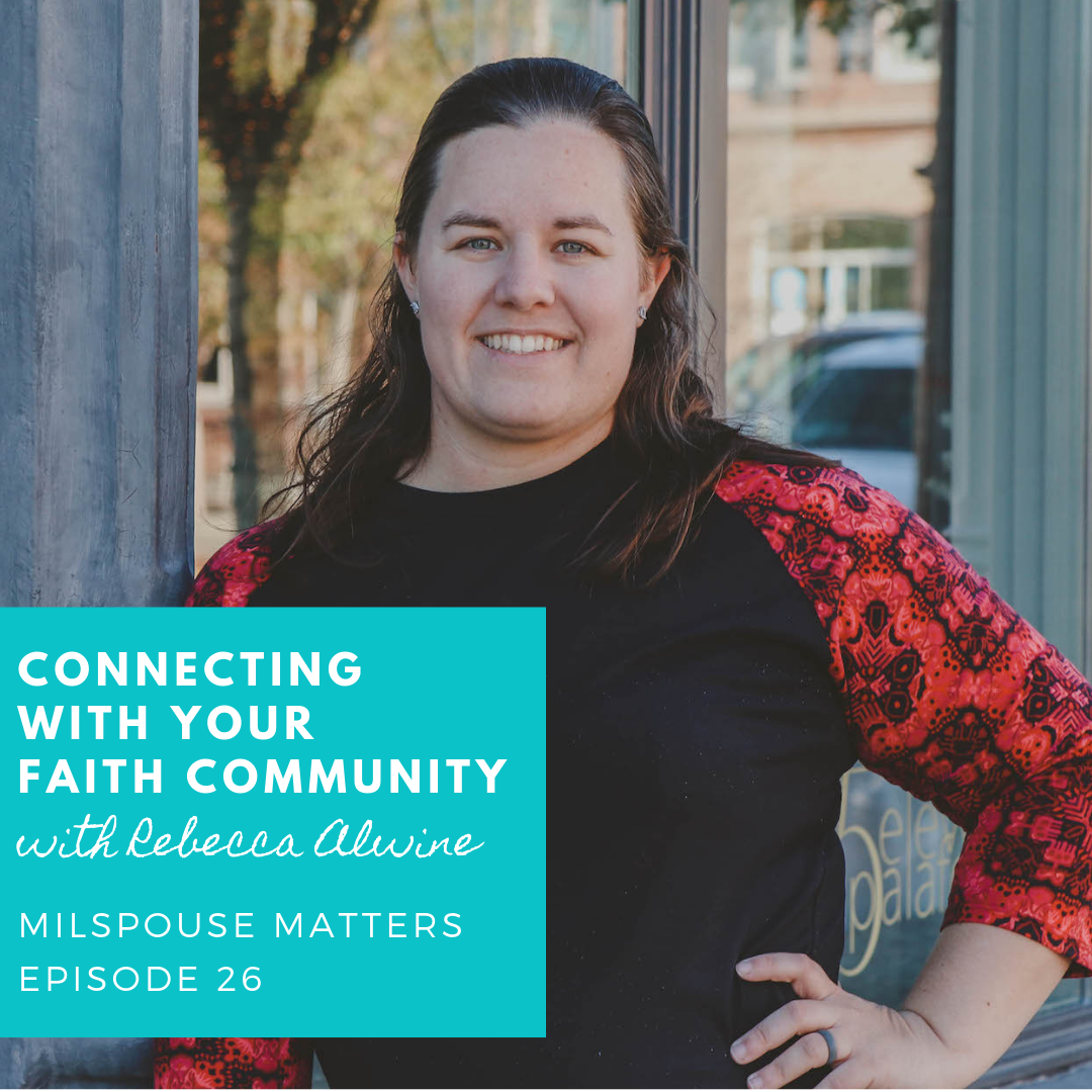 Connecting with Your Faith Community as a Military Spouse