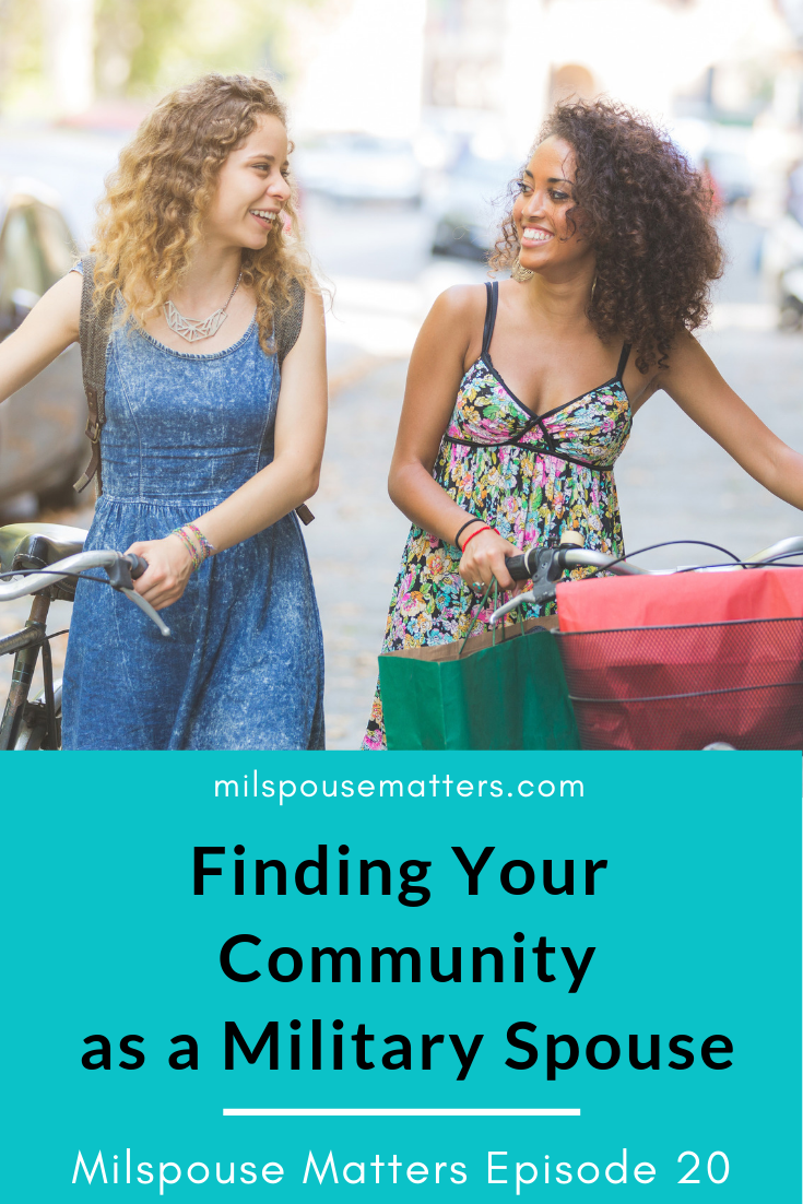 Finding Your Community as a Military Spouse