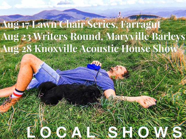 Hey I got some local gigs coming up. Looking forward to playing Lawn Chair series with the band in Farragut. Then at Barley in Maryville will perform round-table style with @heythisiskelsi @daje.x and @gradymilligan. And then a house show on the 28th with some great Asheville musicians (I'll be posting more details for this soon). That's it for now. Thanks!