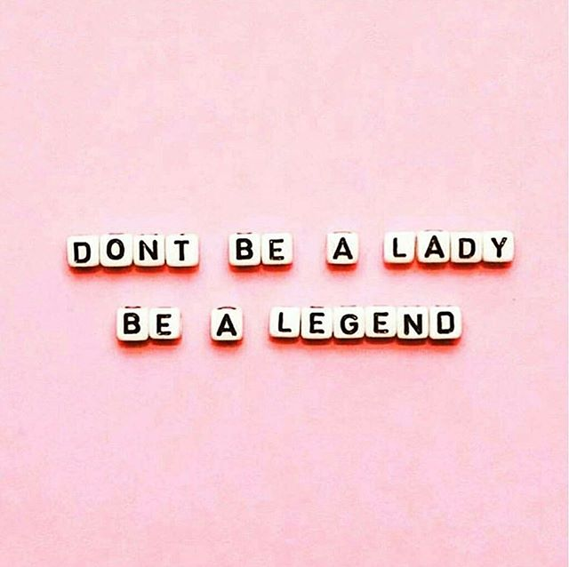Some wise words just in time for your Saturday night 😉 #LadyLegends #WeAreSuperfoxx