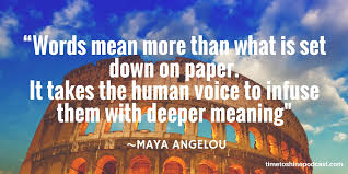 Quote_ Voice by Maya Angelou.jpg